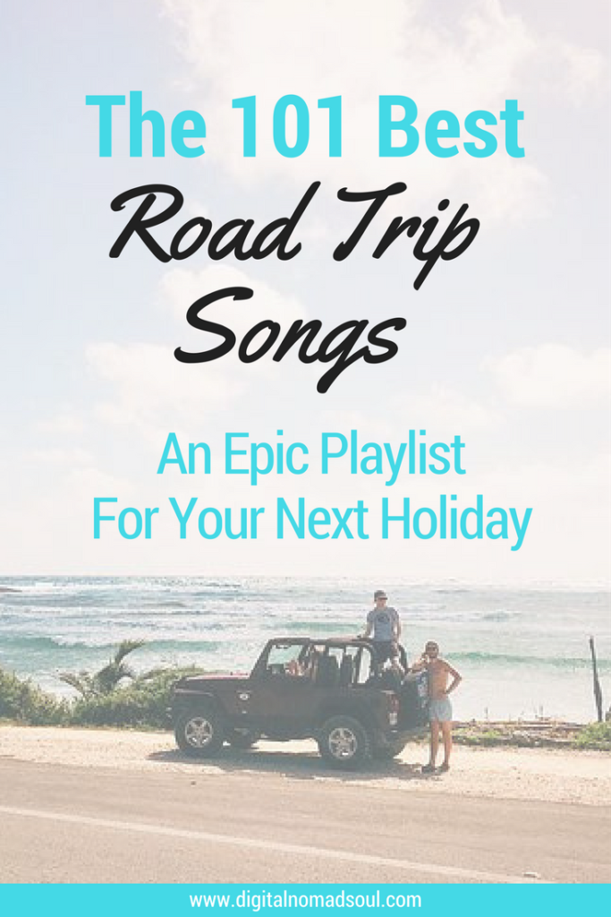 Road Trip Songs, Playlist, Digital Nomad, Remote Work, Travel Music