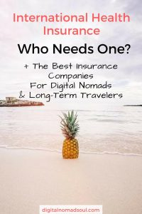 Every traveler or digital nomad should have an insurance coverage. Here is a guide with all the important facts & advice on international health insurance.