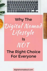 Many people want to become a digital nomad. However, I believe there are different reasons why not everyone can be happy and successful with this lifestyle.