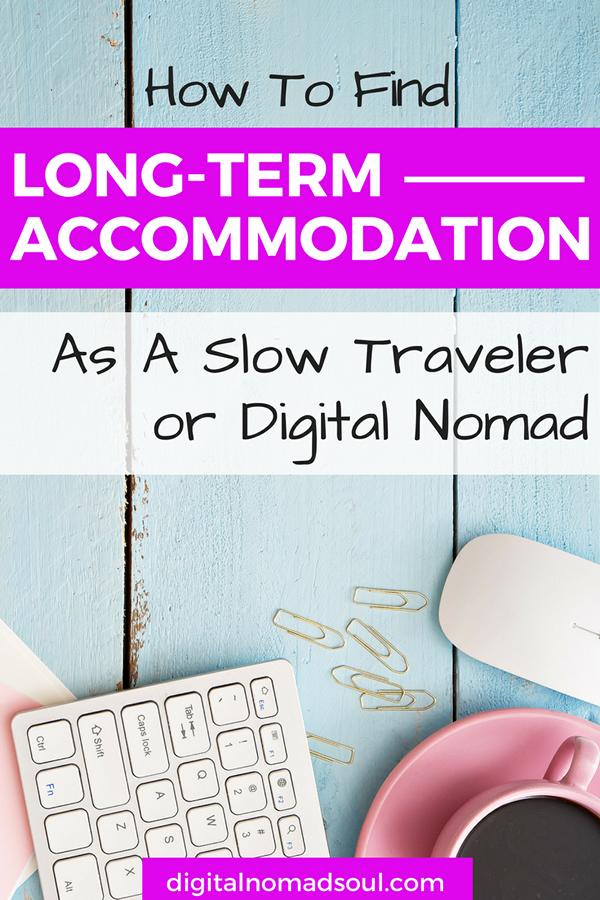 Digital Nomad, Expat, Long term travel, Accommodation, Booking.com, Airbnb, Hotel, Hostel, Places to live, Beginner 5