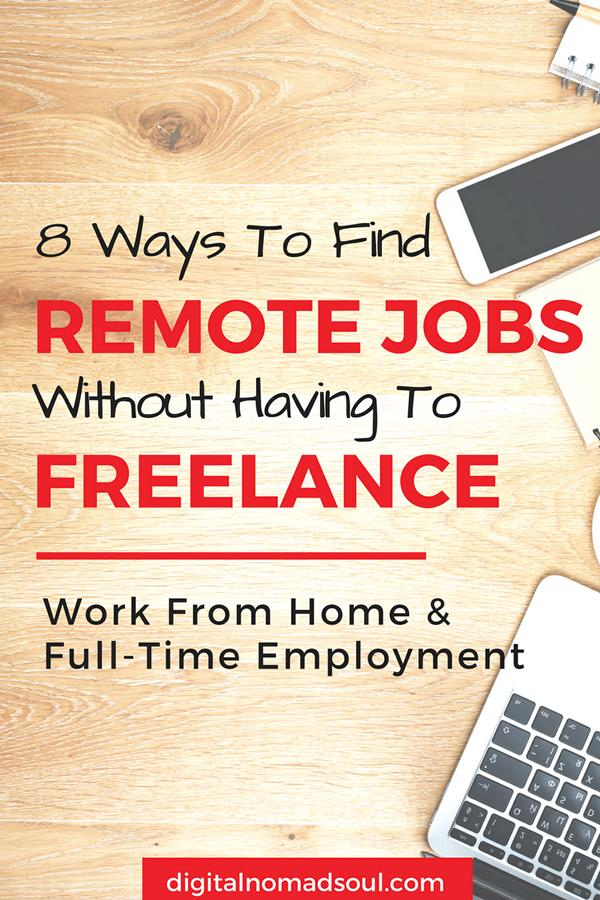 Find a Remote Job, Remote Work, Job Search, Location Independent, Digital Nomad, Hiring Companies, Work from Home, Telecommute, Unemployed, Make Money Online 6