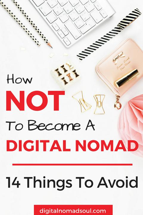 How NOT To Become A Digital Nomad, Location-Independent, Remote Work
