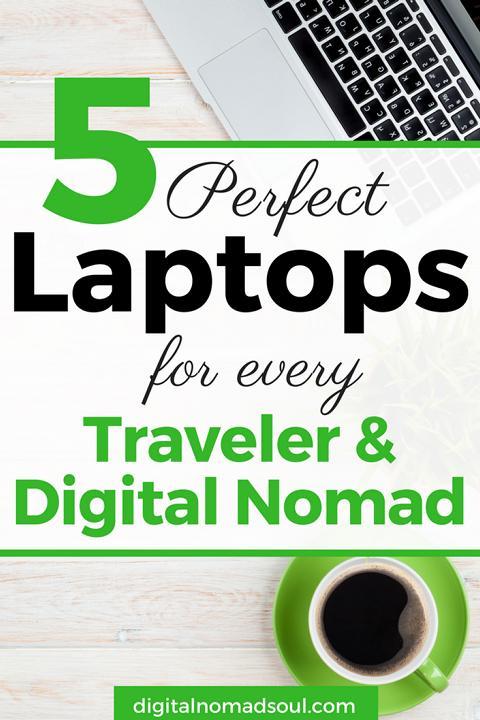 Best Travel Laptops for Digital Nomads, Digital Nomad Gear, Travel Tips (2)