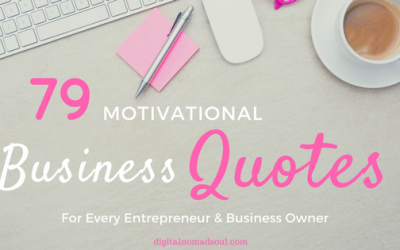 79 Motivational Business Quotes for Entrepreneurs & Business Owner