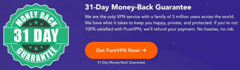 PureVPN 31 Day Money Back Guarantee - cheapest VPN service