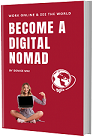 How to Become a Digital Nomad - Beginners Guide